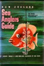 New Zealand Sea Anglers' Guide by Raymond Doogue and John Morland
