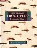New Zealand Trout FliesTraditional and Modern by Keith Draper