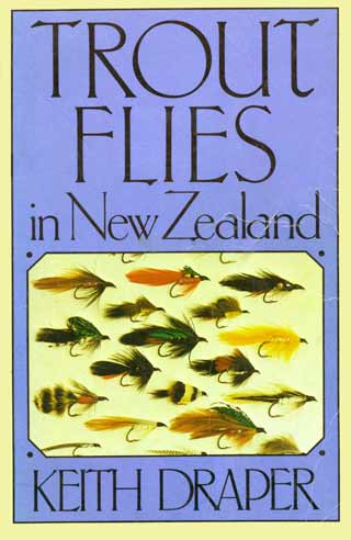 Trout Flies in New Zealand by Keith Draper