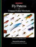 Fly Patterns of Umpqua Feather Merchants by Randall Kaufmann 2nd edition.