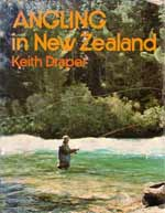 Angling in New Zealand by Keith Draper