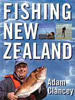 Clancey, Adam - Fishing New Zealand