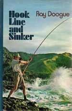 Hook Line and Sinker by Raymond Doogue.