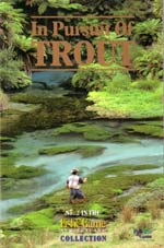 In Pursuit of Trout - No.2 in the Fish & Game New Zealand Collection