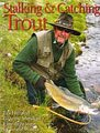 Stalking & Catching Trout by Les Hill and Graeme Marshall