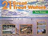 21 Great New Zealand Trout Waters by Tony Orman