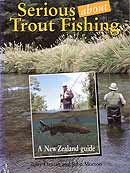 Serious about Trout Fishing by Tony Orman and John Morton.