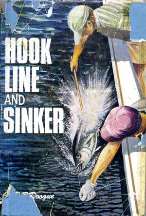 Hook Line and Sinker by Raymond Doogue with the original 1967 first edition paper sleeve cover.