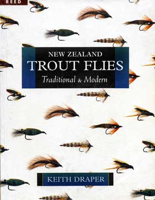 New Zealand Trout Flies Traditional and Modern by Keith Draper