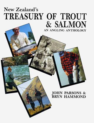 New Zealand's Treasury of Trout & Salmon - An Angling Anthology