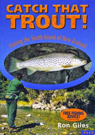 Catch That Trout - Fishing the South Island of New Zealand