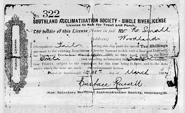 Old Fishing Licences. Issued by the Society on 28 March 1907 to Mr H Small of Woodlands by Eustace Russell, Hon Secretary of the Southland Acclimatisation Society, Invercargill