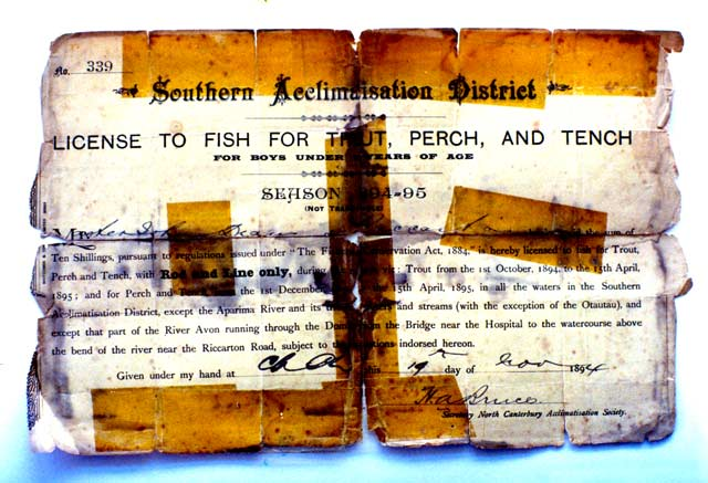 This Southern Acclimatisation District fishing licence has been issued for the 1894-95 season. Note it has been issued for Boys under sixteen years of age and signed by the secretary of the North Canterbury Acclimatisation Society. Old Fishing Licences.