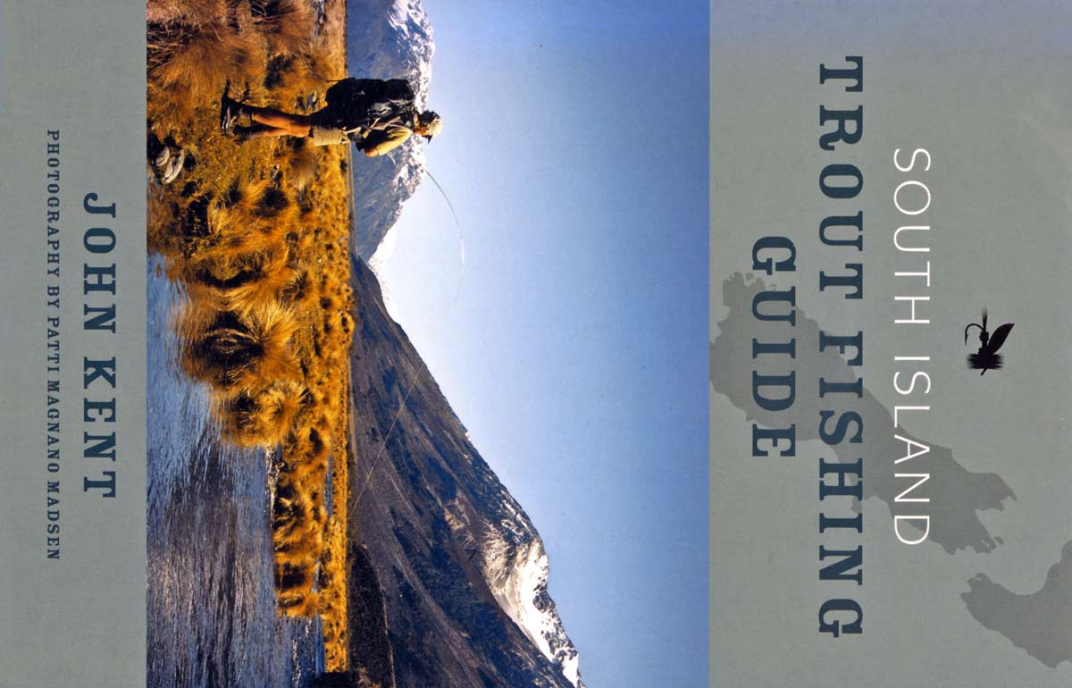 South Island Trout Fishing Guide. Latest 2009 edition.