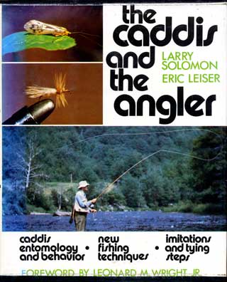 The Caddis and the Angler Solomon Leiser