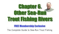 Chapter 6. The Complete Guide to Sea-Run Trout Fishing