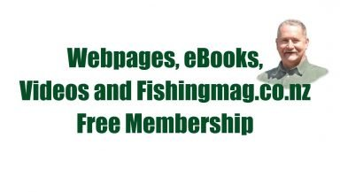 Webpages, ebooks, video and Fishingmag.co.nz FREE Membership