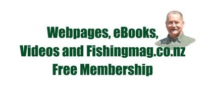 Webpages, ebooks, video and Fishingmag.co.nz FREE Membership