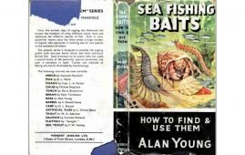 Sea Fishing Baits - How to Find & Use Them by Alan Young